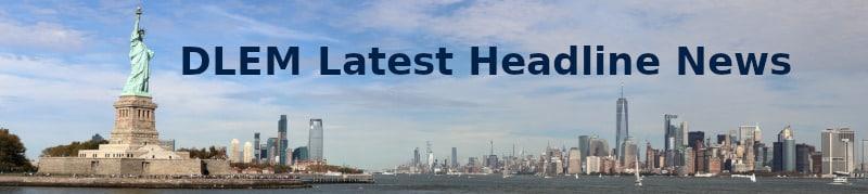 DLEM Latest Headline News