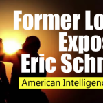 ANOTHER EXPOSURE: Eric Schmidt Exposed By a Former Lover Turned Patriot