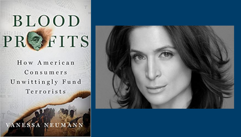 From Our Archive: Author Vanessa Neumann Shares How You Are Unwittingly Funding Terrorists - Decisive Liberty